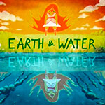 Земля и вода - Earth & Water